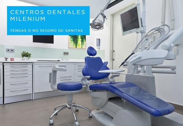 Sanitas. Clínicas Milenium. Seguros dentales
